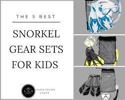 Us Divers Junior Snorkel Set Size Chart The Best Snorkel Gear For Kids Top 5 Snorkel Sets Of 2018 Lho