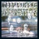 In Concert '72 [2012 Remix]