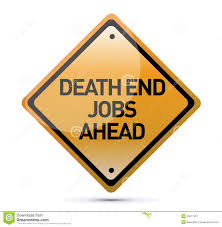 sign indicating that dead end jobs are ahead royalty stock sign indicating that dead end jobs are ahead