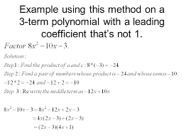 13 example using this method on a 3 term polynomial with a leading coefficient that s not 1