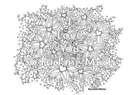 Small Picture I Love You So Fucking Much Adult Coloring Page by The Artful