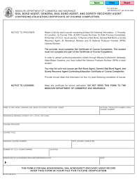 The national producer number is a unique naic identifier assigned through the licensing application process. Form Mo375 0106 Download Fillable Pdf Or Fill Online Bail Bond Agent General Bail Bond Agent And Surety Recovery Agent Continuing Education Certificate Of Course Completion Missouri Templateroller