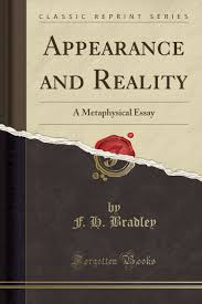 appearance and reality a metaphysical essay classic reprint appearance and reality a metaphysical essay classic reprint francis herbert bradley 9781440035043 com books