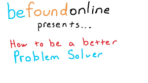 how to be a better problem solver how to be a better problem solver