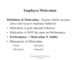 management employee motivation employee motivation definition of  management 4030 employee motivation employee motivation definition of motivation factors which energize direct