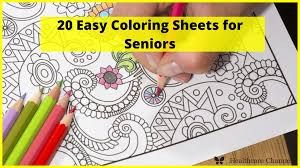 But what are the colors elderly people prefer? 20 Easy Coloring Sheets For Seniors Healthcare Channel Aged Care