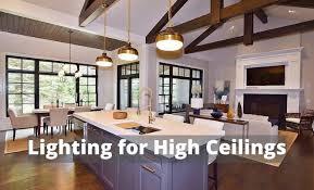 lighting for high ceilings planning