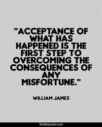 Quotes About Overcoming Adversity Gorgeous Acceptance Of What Has Happened Is The First Step To Overcoming The
