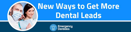 How To Get Dental Leads New Ways To Get A Dental Lead