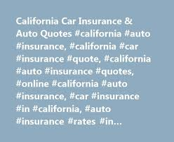 Car Insurance Quotes California Beauteous California Car Insurance Auto Quotes California Auto Insurance
