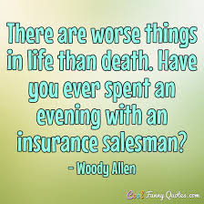 Death Of A Salesman Quotes Enchanting There Are Worse Things In Life Than Death Have You Ever Spent An