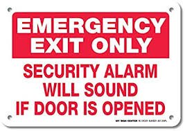 emergency exit only security alarm will sound if door is opened sign do not open