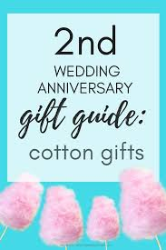 second wedding anniversary gift ideas for cotton anniversary