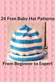 Baby Hat Pattern New 48 Free Baby Hat Knitting Patterns From Beginner To Expert