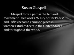 susan glaspell susan glaspell