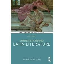 Understanding Latin Literature, Understanding the Ancient World by Susanna  Morton Braund | 9781138645394 | Booktopia