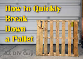Diy Pallet Projects How To Quickly Break Down A Pallet For Diy Projects Youtube