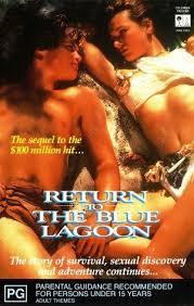 Return to the Blue Lagoon  – Întoarceți-vă la Laguna Albastră (1991)