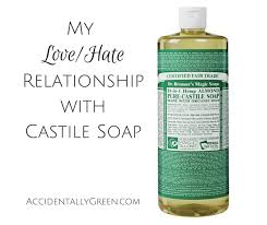 my love relationship with castile soap accidentallygreen com