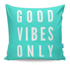 Funky throw pillows Farmhouse Good Vibes Only Cushion Cover Cyankartcom Buy Cool Funky Cushion Covers Online In India Cyankartcom