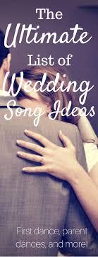 Wedding Song Playlist The Best Wedding Songs Free Wedding Playlist