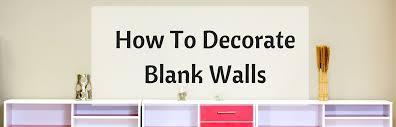 how to decorateblank walls