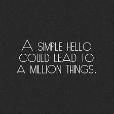 Quote Of The Day A Simple Hello Quotes A Day Best Simple Quote