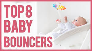 Best Baby Bouncer 2018 – TOP 8 Baby Bouncers - YouTube