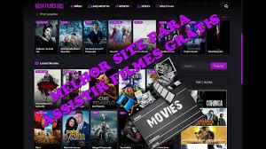 melhor site para istir filmes