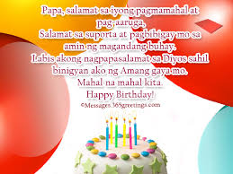 Birthday Greetings In Tagalog For Dad 365greetings Com