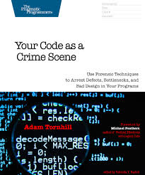 how to write a criminal profile ways to get a job a criminal  your code as a crime scene use forensic techniques to arrest cover image for your code