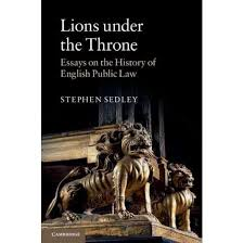 lions under the throne essays on the history of english public  lions under the throne essays on the history of english public law paperback stephen sedley