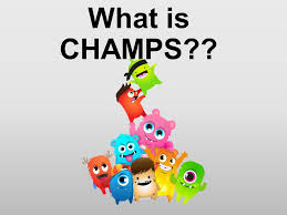 Be Stands For What Is Champs Champs Is An Acronym Each Letter Stands
