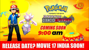 Pokemon Movie 17 Release Date In India?|Dabang Diancie Aur Diamond|When It  Will Release On Hungama? - YouTube