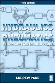 Hydraulics and Pneumatics: A Technician's and Engineer's Guide ...