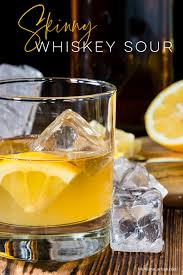 These whiskey drinks are favorites and show off the spirit's versatility. Skinny Whiskey Sour Recipe Ms Alisha Carlson
