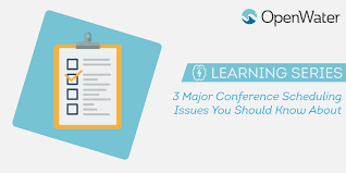 3 Major Conference Scheduling Issues You Should Know About Openwater