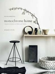 Buy Monochrome Home by Hilary Robertson With Free Delivery | wordery.com