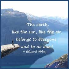 best edward abbey images wilderness brave and 70 quotes about nature posters and graphics of famous nature quotes for school teachers and for educational purposes
