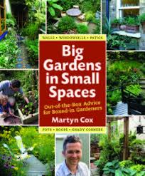 big gardens in small spaces out of the