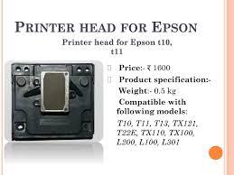 2.20er for windows 7 x32/x64, vista x32/x64, xp x32/x64, 2000, printer driver for epson stylus sx125, s22, t22 ver. Ppt Buy Superior Quality Epson Printer Head For Printer Garg Computers Powerpoint Presentation Id 8459690