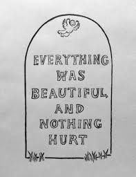best slaughterhouse five ideas slaughterhouse slaughterhouse five everything was beautiful