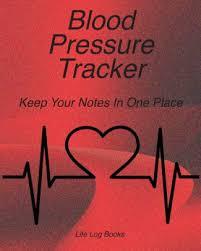 Track My Blood Pressure Blood Pressure Tracker Blood Pressure Log 52 Week Journal To Track