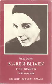 Karen Blixen: Isak Dinesen : a chronology: Frans Lasson: 9788788448054:  Amazon.com: Books