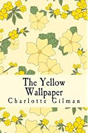 the yellow charlotte perkins gilman  the yellow