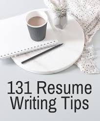 Resume Writing Tips Cool 48 Resume Writing Tips The Most Comprehensive List Of Resume