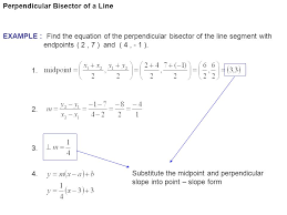 example find the equation of the perpendicular bisector of the 6 perpendicular