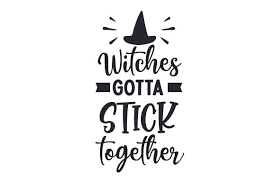 Free icons for your project, find the perfect icon you need in our amazing icons collection, available in svg, png, ico or icns for free. Witches Gotta Stick Together Svg Cut File By Creative Fabrica Crafts Creative Fabrica