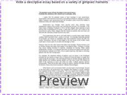 write a descriptive essay based on a variety of glimpsed moments  write a descriptive essay based on a variety of glimpsed moments 1 min descriptive essay