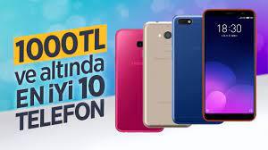 1000 TL Altı En İyi Telefonlar 2019